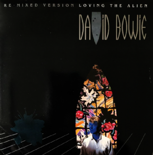 "David Bowie - Loving The Alien (Re-Mixed Version) (7"") (VG+/VG-)"
